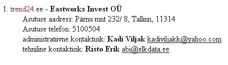 EENet andmed trend24.ee omanikfirma kohta 1. veebruar 2009 seisuga.