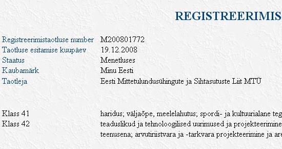 Kaubamärgi Minu Eesti registreerimise taotlus Patendiameti andmebaasis.