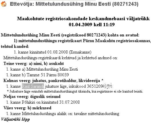 Äriregistri väljavõte MTÜ Minu Eesti juhtimisest IRL-i poliitiku Raul Sarandi poolt.