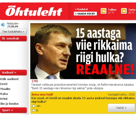 """2 aastat ja 3 kuud pärast Riigikogu valimiste loosungut """"15 aastaga 5 rikkama Euroopa Liidu liikmesriigi hulka"""" on majanduskriisis Eesti Vabariigi peaminister endiselt optimistlik. Foto Õhtuleht"""