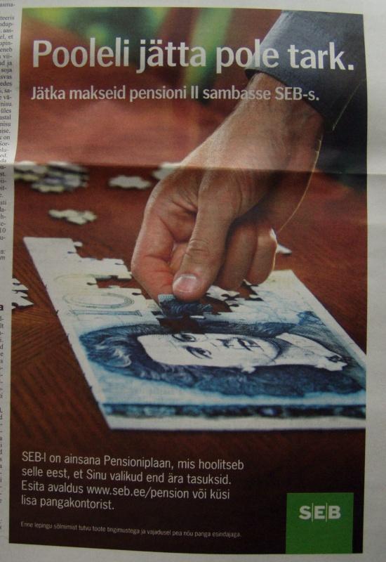 SEB pensionid pensioni kogumise jätkamise reklaam.