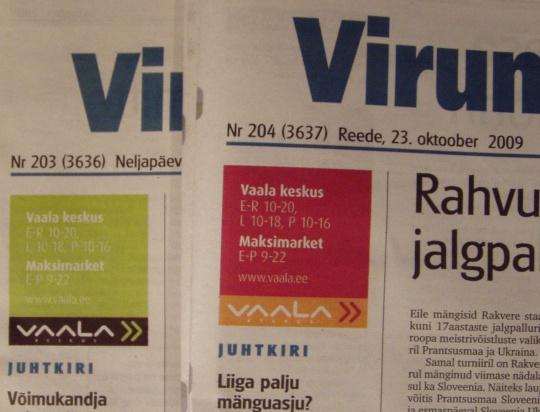 halvasti eristuv vaala keskuse reklaam ajalehes virumaa teataja 22. ja 23. oktoober. Foto Virgo Kruve
