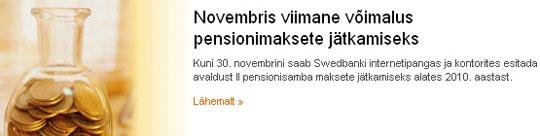 novembris on viimane aeg kogumispensioni lepingu pikendamise sõlmimiseks swedbank lehel