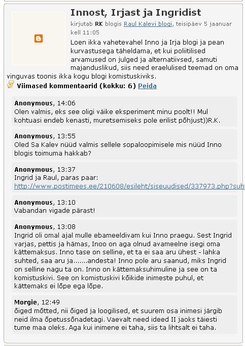 Raul Kalev arvas Ingrid Tähismaa kohta ja kustutas selle hiljem. pilt blog.tr.ee esilehel olnud infost 5. jaanuar 2010.