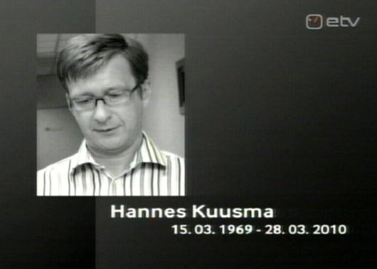 29. märts 2010 kell 21.25 ETV teade Hannes Kuusma surm