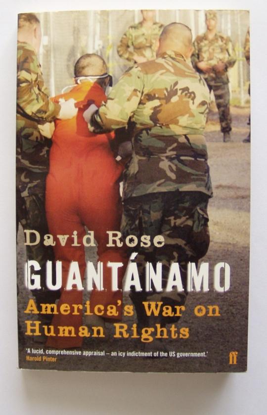 David Rose raamatu Guantanamo kaas. Foto Virgo Kruve