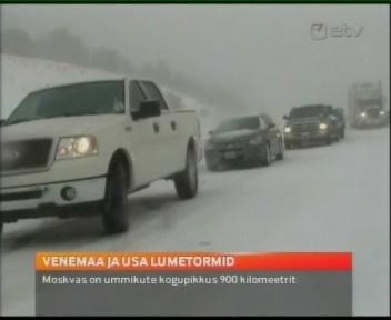 Venemaa Moskva ja USA lumetormid 8. detsember 2009 ETV uudised.