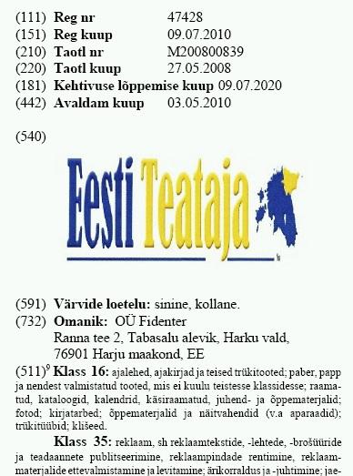 kaubamärk Eesti teataja on Reformierakonna asemel firma Fidenter OÜ omandus. Kaubamärgileht 09/2010