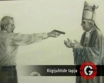 1. oktoober 2010 ETV saade Ringvaade. Teade laist maailmast ühe natuke joonistada oskava inimese kohta, kes oma fantaasias mõrvab paavst Benedictus XVI-e