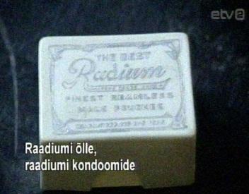 raadium õlu ja kondoomid