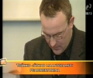 IRL-i liige Tsäkko pääses korruptsiooni protsessi väikse ehmatusega ja jätkab Maanteeameti juhina. Kaader 29. detsembri Reporter
