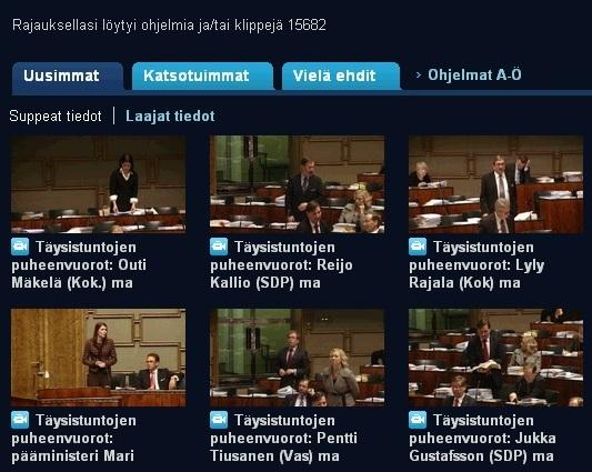 Kõik Soome parlamendi saadikute sõnavõtud on internetis järelvaadatavad ja kuulatavad. Neil pole isegi ajalist piirangut, et kui kaua neid kättesaadavana hoitakse. Kaader areena.yle.fi