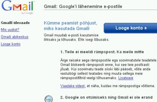 gmail.com on postkastide risustaja aga kirjutatud teksti järgi hoopis selle tõsine vastane. Ilmselt on nad näinud palju vaeva, et kaitsta kasutajaid spam kirjade eest aga on jätnud tähelepanute võimaluse, et nende endi teenust kasutatakse spam kirjade saatja poolt (vastuste saamisel).