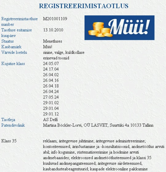 """kaubamärk """"Müü!"""" registreerimise taotluse on oktoobris esitanud AS Delfi."""