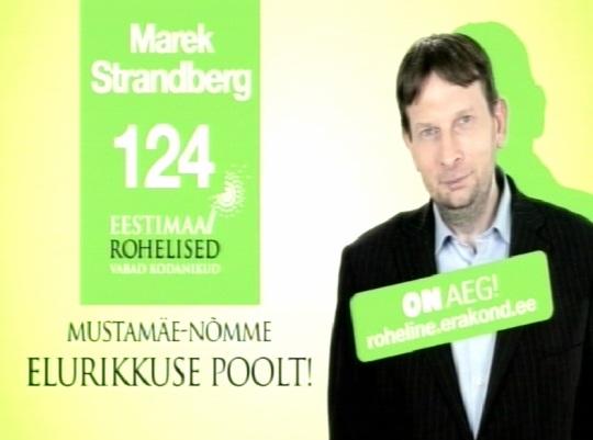 Marek Strandberg valimiste reklaam 2011.