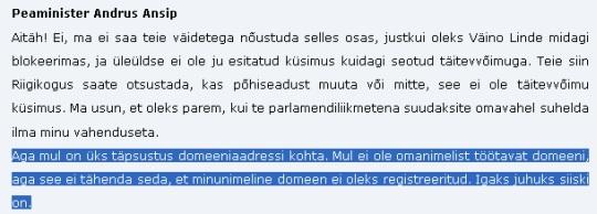 Andrus Ansip muudab oma ütlust domeeni registreerimise kohta. 12. jaanuar 2011 Riigikogu stenogramm