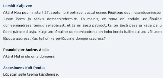 12. jaanuar 2011 Riigikogu infotund, kus Andrus Ansip ütleb, et tal ei ole omanimelist domeeni. Katke stenogrammist