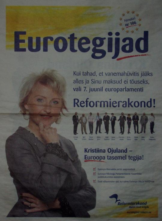 """2009. aasta juunis imus Reformierakonna ajaleht Eurotegijad, kus on suurelt kirjas: Kui tahad, et vanemahüvitis jääks alles ja Sinu maksud ei tõuseks, vali 7. juunil europarlamenti Reformierakond!"""" Tagantjärgi teame, et sellel polnud vahet, kas valisid võimuka vähemuse poolt või mitte, kõrgem käibemaks lajatati kõigile, ka valimas mitte käinutele. Autori foto"""