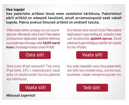 Eesti Päevaleht seadis lugejad valiku ette: maksa või telli paberleht