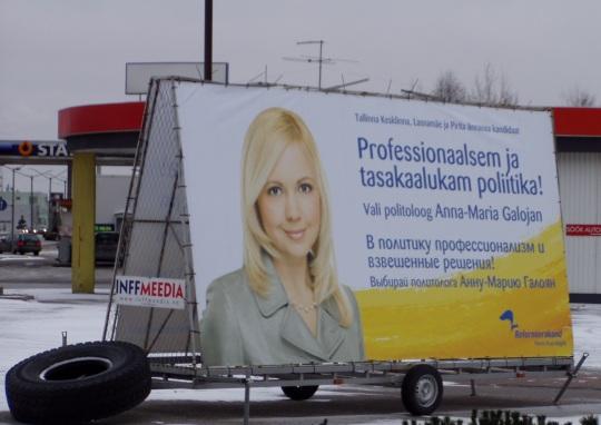 Reformierakonna liikme Anna-Maria Galojani valimisplakat 20. jaanuaril 2007 Tallinnas. Foto Virgo Kruve