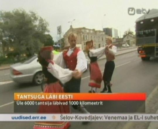 rahvatantsuga läbi Eesti. Aktuaalse Kaamera uudised 20.08.2011