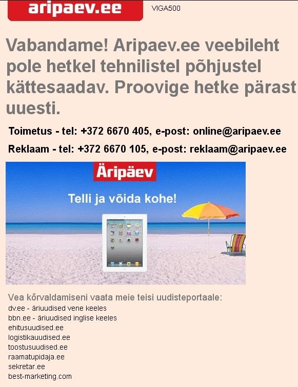 Äripäeva lehte aripaev.ee teatab serveris tekkinud veast ja kutsub üles tellima 6 nädalaks vaid 10 euro eest. Foto nende kodulehest 16. oktoobri õhtul