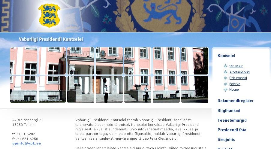 Eesti Vabariigi Presidendi koduleht internetis paneb küsima, et kummalt poolt trelle maailma vaadatakse. Foto kodulehest