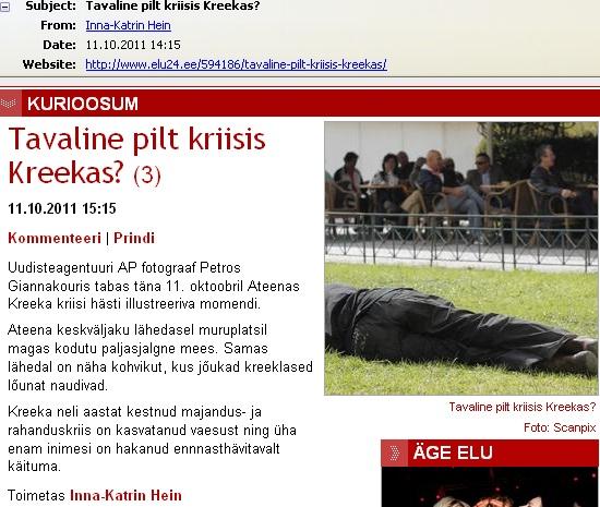 elu24 nimetas kurioosumiks pilti Kreekas murul magavast mehest ja seostas seda majandusliku kriisiga. Ekraanipilt