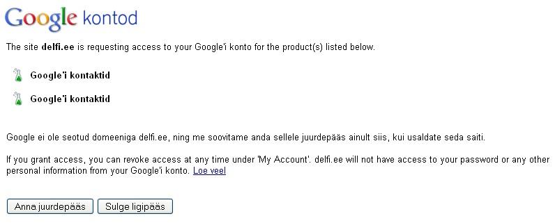 Google annaks delfile ligipääsu minu kontaktidele. See polnud samuti vastuvõetav valik. Autori foto