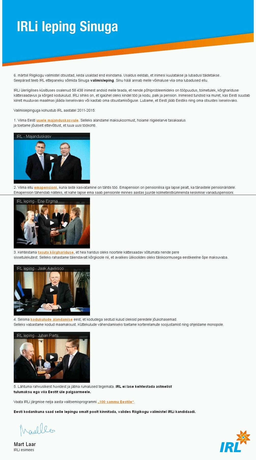 IRL leping valijaga koos videotega, mis olid lepingu punkte selgitavad lisad.