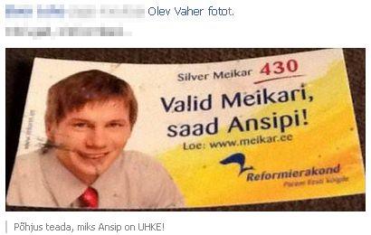 """""""Valid Meikari, saad Ansipi!"""" on selline loosung, mille asjaosalised nüüd tahaksid maha vaikida. Foto Olev Vaher sotsiaalmeedia kontolt"""