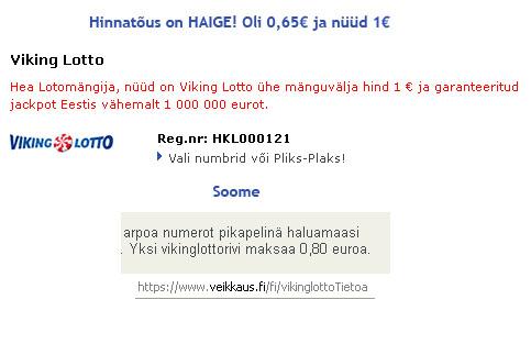 Viking Lotto hinnad Eestis ja Soomes. Autori foto